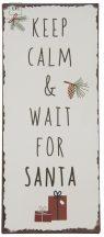 """Vintage """"Keep Calm & Wait for Santa"""" Fém Tábla - 30,5 cm."""