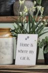 """Vintage """"Home is where my cats is"""" Fém Tábla - 20 cm."""